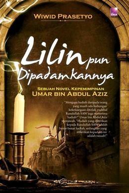 Kepemimpinan Umar Bin Abdul Aziz : kepemimpinan, abdul, Lilin, Dipadamkannya, Wiwid, Prasetyo