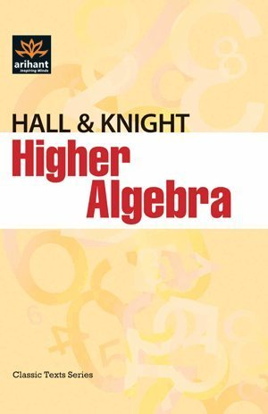 Higher Algebra by Hall and Knight