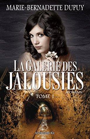 La Galerie Des Jalousies Combien De Tomes : galerie, jalousies, combien, tomes, Galerie, Jalousies, Marie-Bernadette, Dupuy