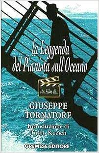 La Leggenda Del Pianista Sull'oceano : leggenda, pianista, sull'oceano, Leggenda, Pianista, Sull'oceano, Giuseppe, Tornatore