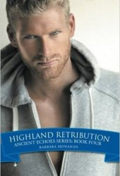 Highland Retribution (Ancient Echoes, #4)