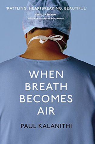 When Breath Becomes Air by Paul Kalanithi sad books