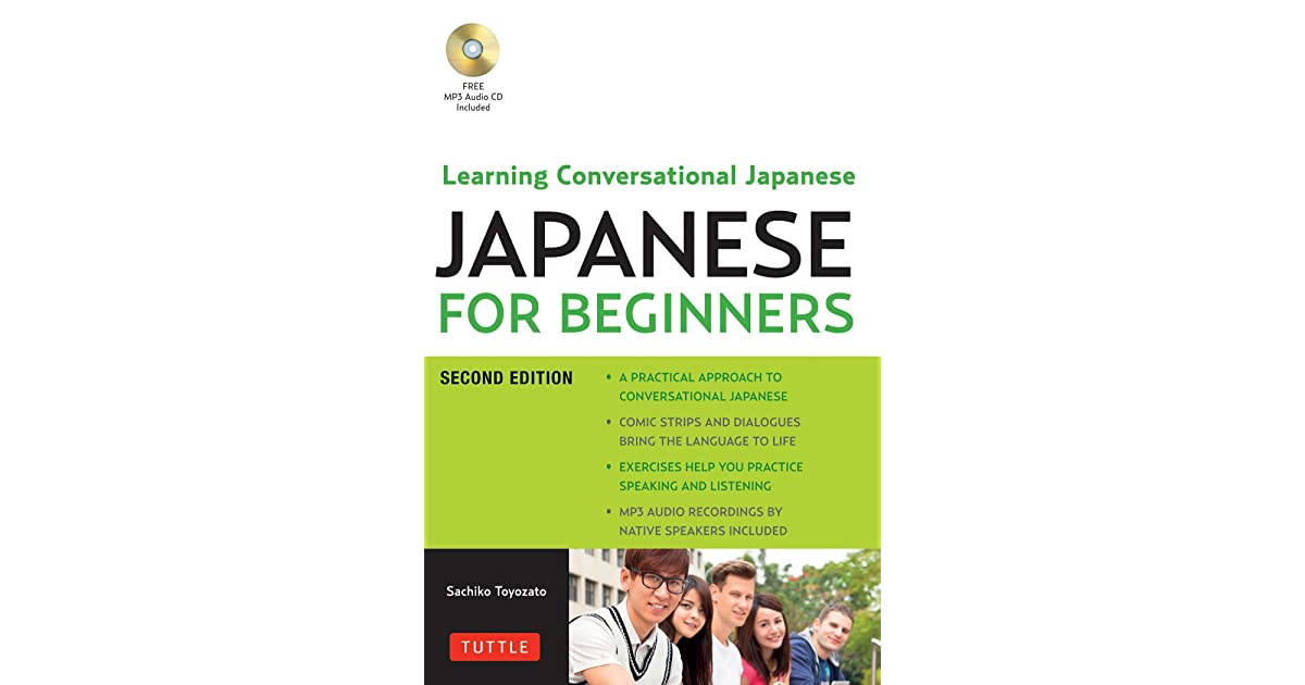 Japanese For Beginners Learning Conversational Japanese Second