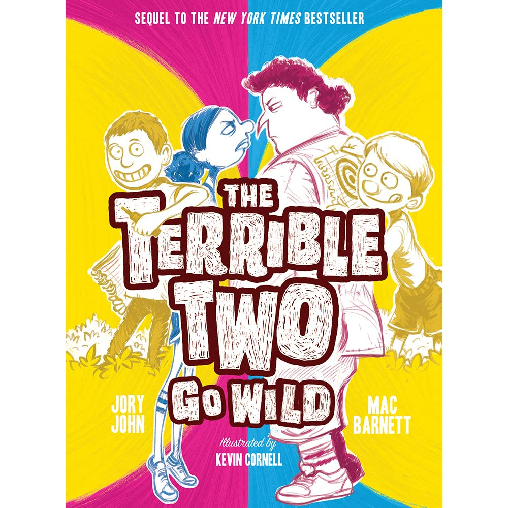 The Terrible Two Go Wild By Mac Barnett — Reviews