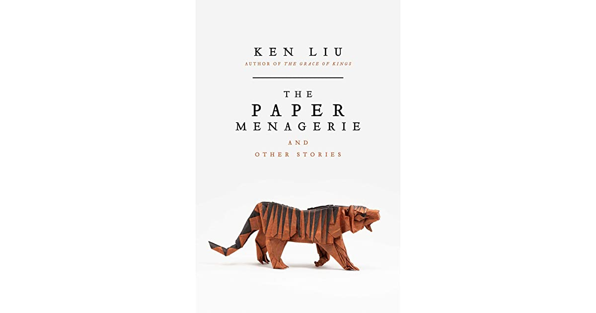 TheSkepticalReader's review of The Paper Menagerie and