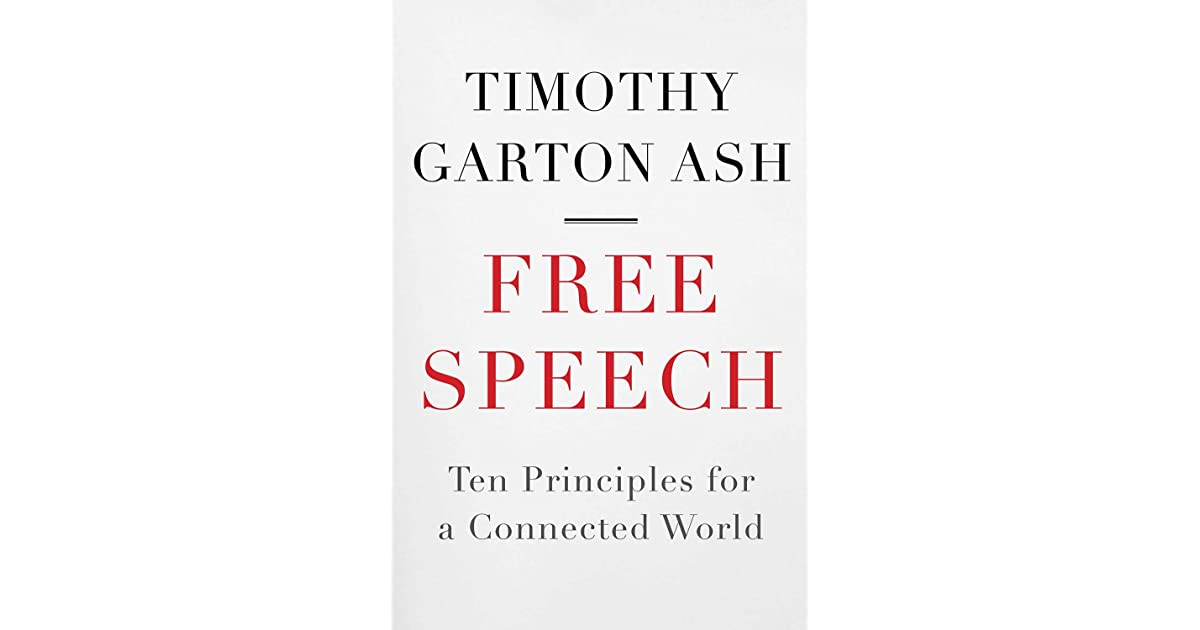 Free Speech: Ten Principles for a Connected World by