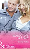 Two Doctors and A Baby (Mills & Boon Cherish) (Those Engaging Garretts!, Book 9)