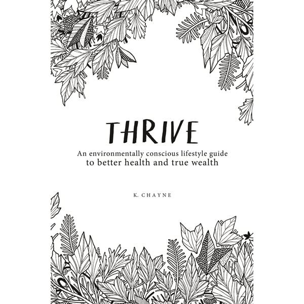 Thrive: An environmentally conscious lifestyle guide to