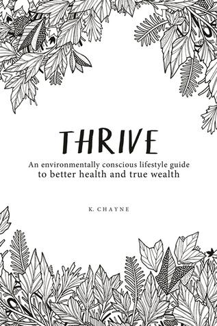 Thrive: An environmentally conscious lifestyle guide to