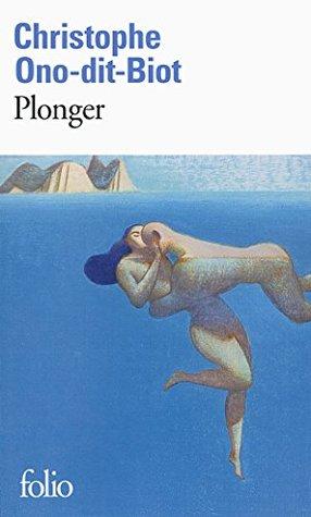 Plonger Christophe Ono-dit-biot : plonger, christophe, ono-dit-biot, Plonger, Christophe, Ono-Dit-Biot