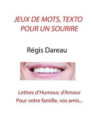 Jeux De Mots Humour : humour, Mots,, Texto, Sourire:, Lettres, D'Humour,, D'Amour, Famille,, Régis, Dareau