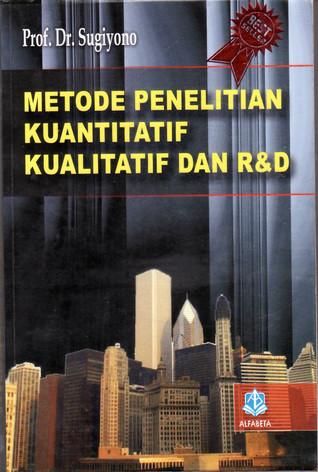 Download Metode Penelitian Kuantitatif Kualitatif Dan R&d Sugiyono Ebook : download, metode, penelitian, kuantitatif, kualitatif, sugiyono, ebook, Metode, Penelitian, Kuantitatif, Kualitataif, Sugiyono