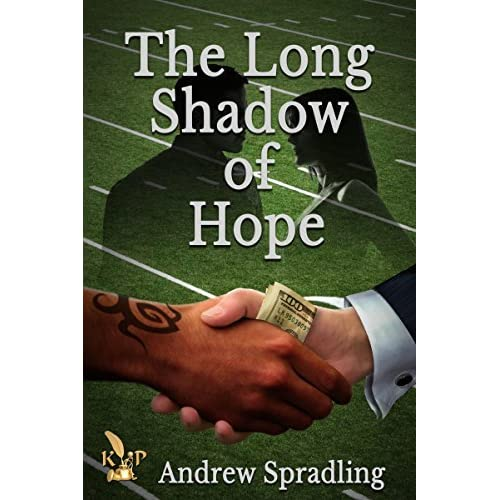 The Long Shadow Of Hope By Andrew Spradling