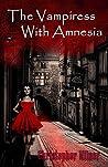 The Vampiress With Amnesia