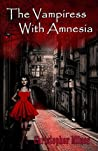 The Vampiress With Amnesia