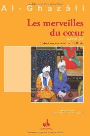 Revivification Des Sciences De La Religion : revivification, sciences, religion, Merveilles, Coeur, (Les), Hamid, Al-Ghazali