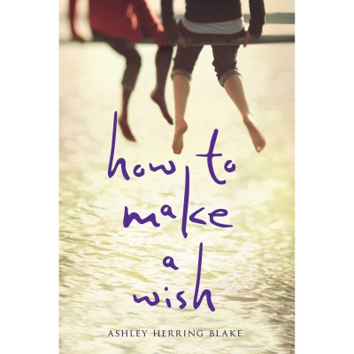 Image result for how to make a wish by ashley herring blake
