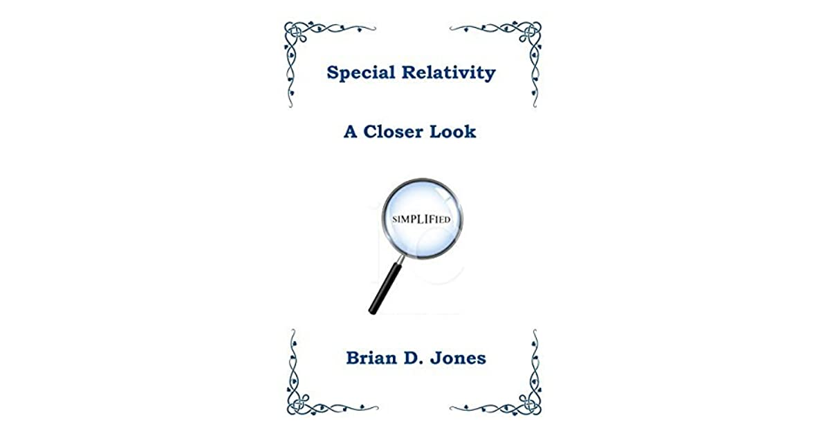 Special Relativity: A Closer Look by Brian Jones — Reviews