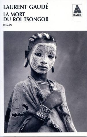 La Mort Du Roi Tsongor Personnages : tsongor, personnages, Tsongor, Laurent, Gaudé