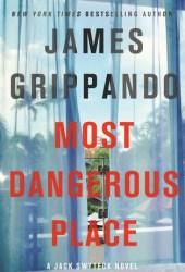 Most Dangerous Place (Jack Swyteck, #13)