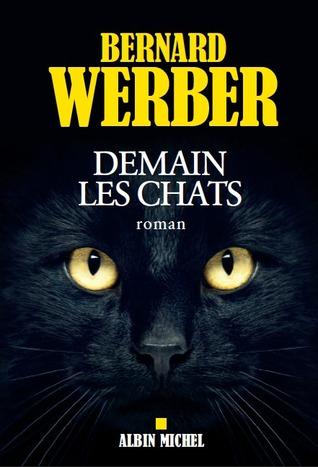 Demain Les Chats Bernard Werber : demain, chats, bernard, werber, Demain, Chats, Bernard, Werber