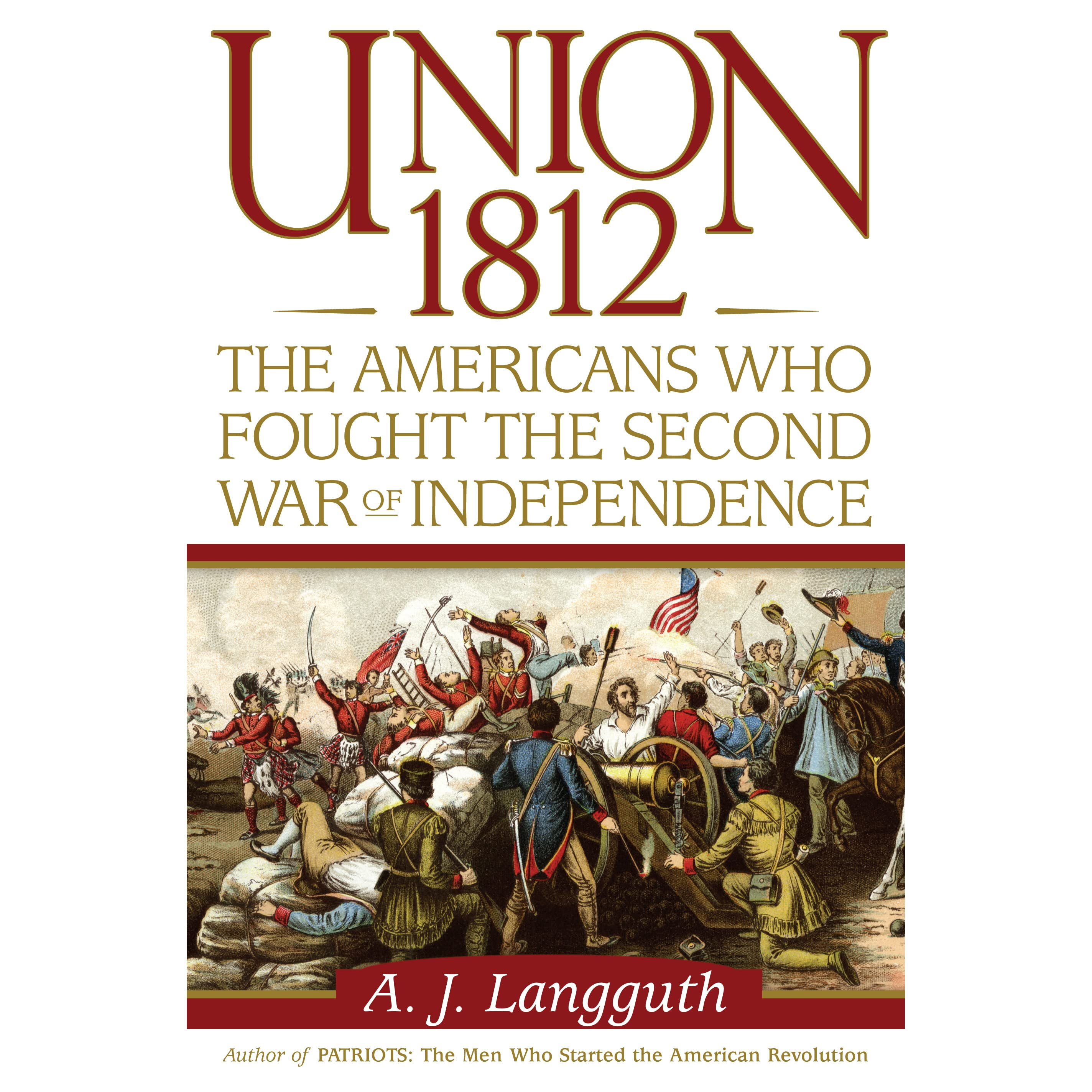 Union The Americans Who Fought The Second War Of