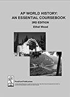 AP World History: An Essential Coursebook by Ethel Wood
