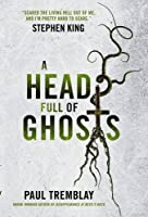 Image result for a head full of ghosts by paul tremblay