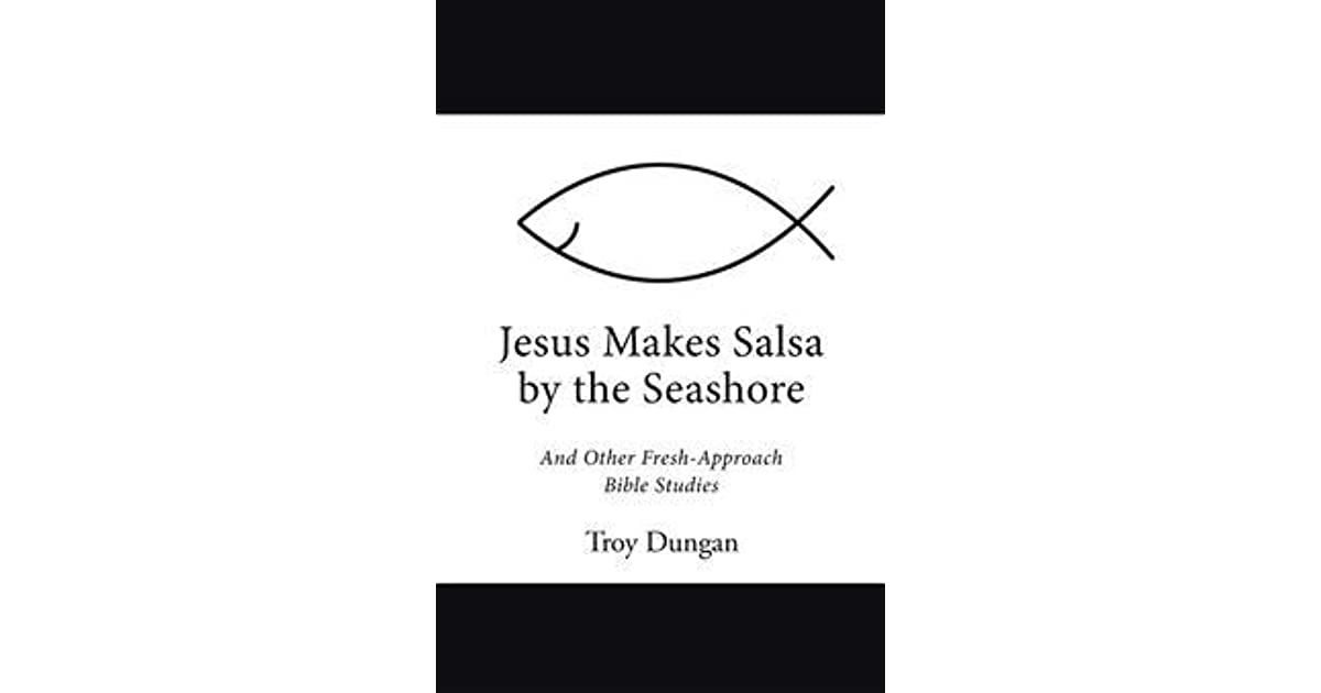Book giveaway for Jesus Makes Salsa by the Seashore: And
