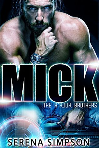 Mick (The A'rouk Brothers #1)