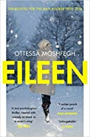 Image result for ottessa moshfegh eileen
