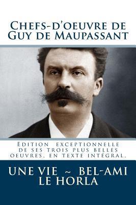 Oeuvres De Guy De Maupassant : oeuvres, maupassant, Chefs-D'Oeuvre, Maupassant