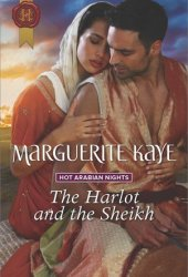 The Harlot and the Sheikh (Hot Arabian Nights #3)