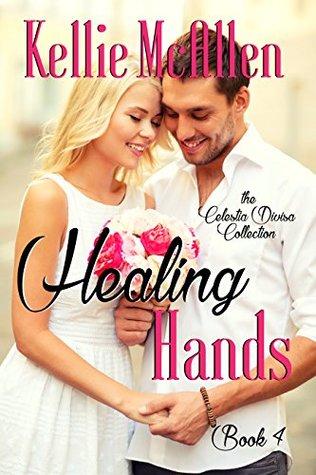 Healing Hands (The Celestia Divisa Collection #4)