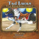 Tad Lucas Trick Riding Rodeo Cowgirl By Laura B Edge
