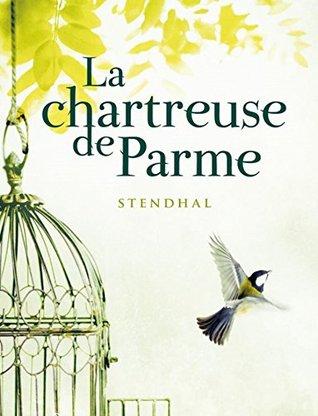 L'amour Dans La Chartreuse De Parme : l'amour, chartreuse, parme, Chartreuse, Parme, (Volume, Stendhal