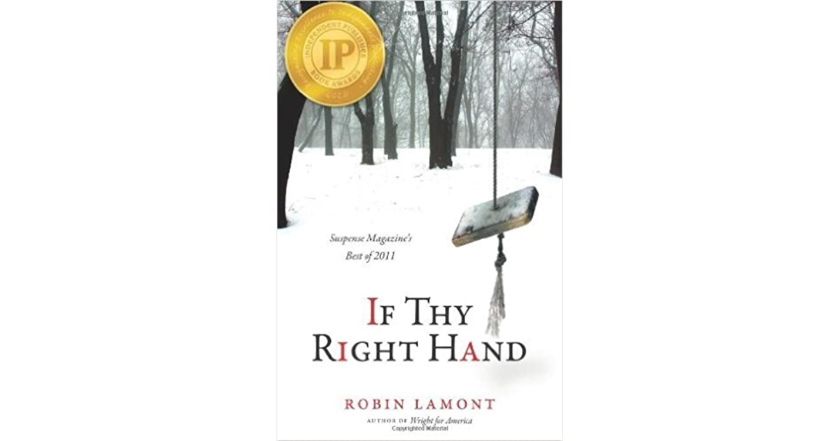 If Thy Right Hand by Robin Lamont — Reviews, Discussion