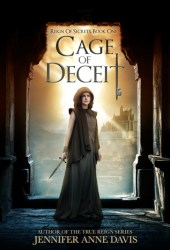 Cage of Deceit (Reign of Secrets, #1)