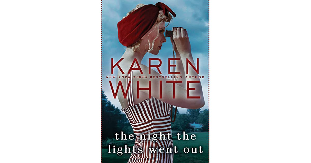 Night Lights Went Out Karen White