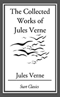 Jules Verne Collection, 33 Works: A Journey to the Center