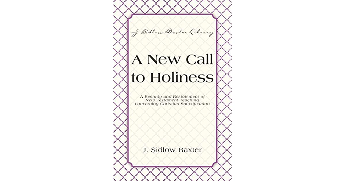 A New Call To Holiness: A Restudy and Restatement of New