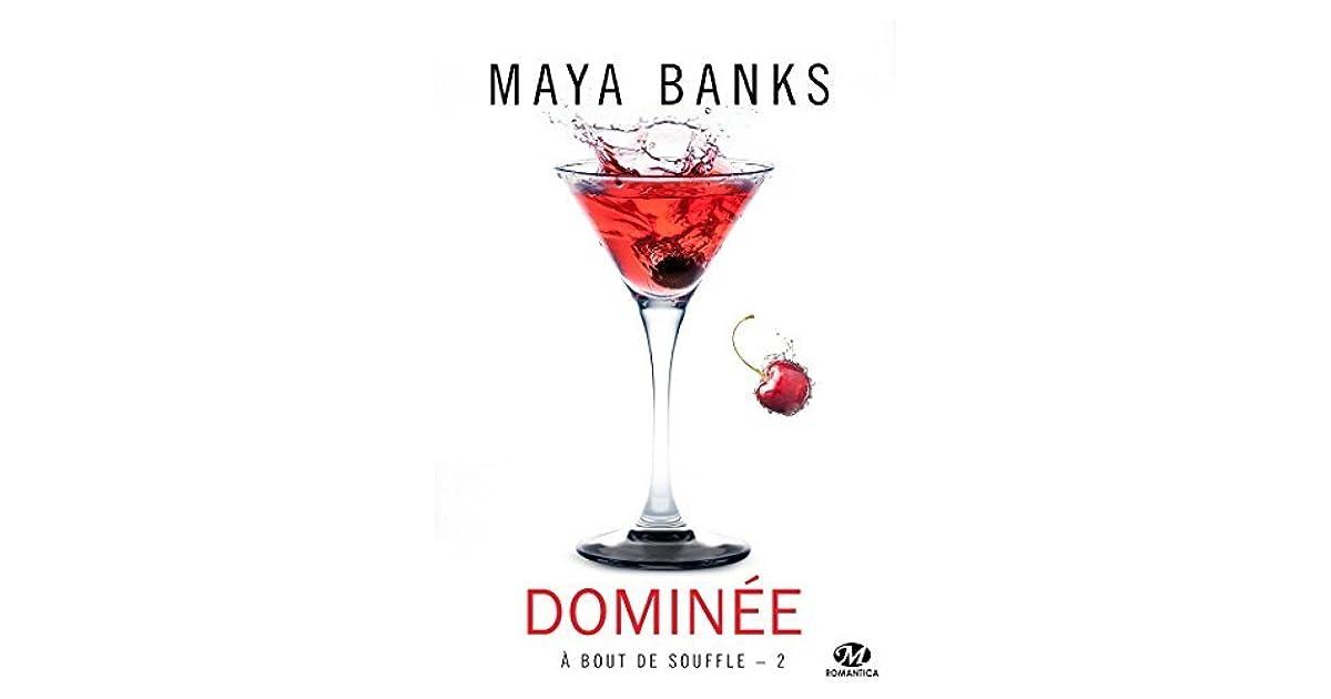 Dominée: À bout de souffle, T2 by Maya Banks