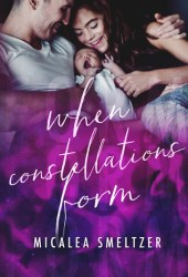 When Constellations Form (Light in the Dark, #4)