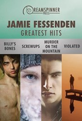 Jamie Fessenden's Greatest Hits (Dreamspinner Press Bundles Book 1)