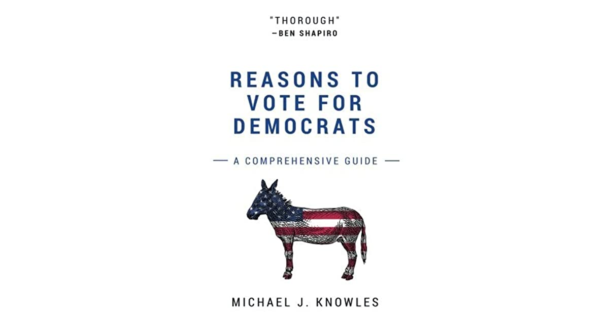 Reasons To Vote For Democrats: A Comprehensive Guide by