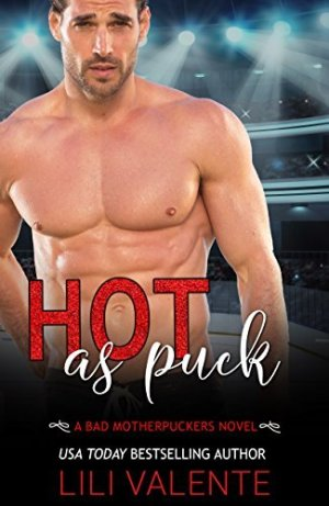 Series Review: Bad Motherpuckers by Lili Valente
