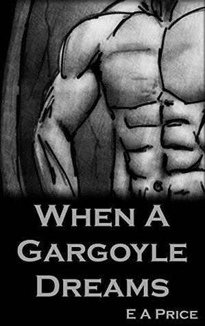When A Gargoyle Dreams (Gargoyles #5)