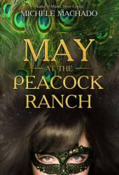 May at the Peacock Ranch