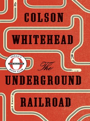 Underground Railroad (Whitehead, Colson) | April 30th @ 5:45 PM