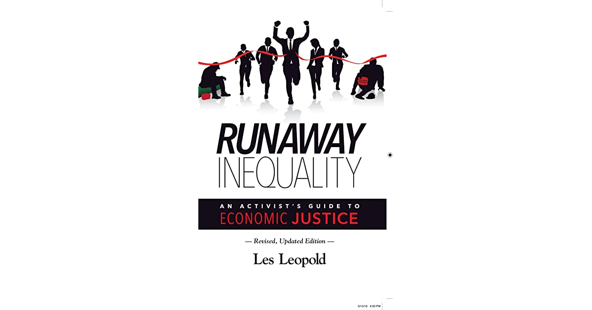 Runaway Inequality: An Activist's Guide to Economic